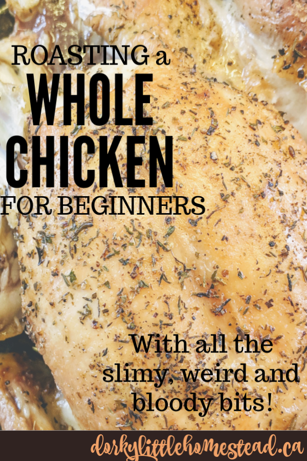 A guide to roasting whole chickens with all the weird and slimy parts explained. Don't be afraid!