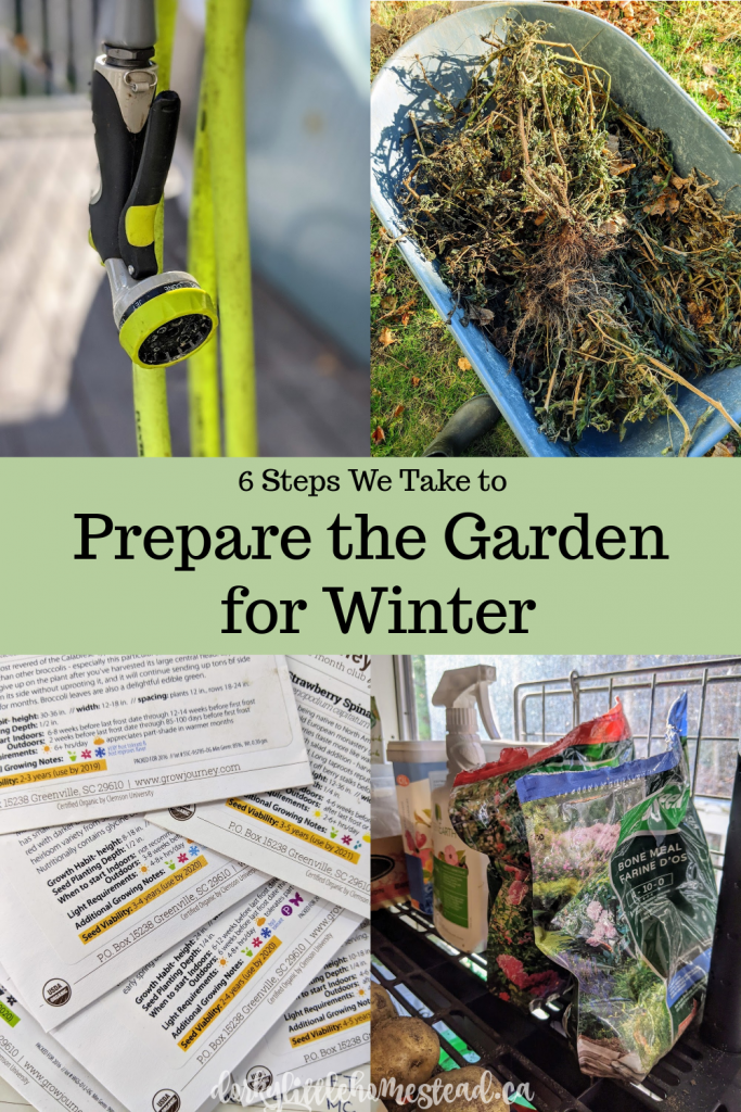 6 garden prep steps that we take to get ready for the winter. Get tidy and organized for the next season!